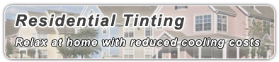 Window Tinting Residential